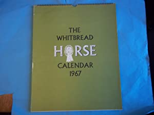 The Whitbread Horse Calendar. 1967. With Paintings By Joseph Acheson. Peter Biegel. H. Robertson ...