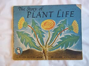 The Story of Plant Life. A Puffin Picture Book.