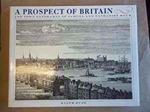 A Prospect of Britain. Town Panoramas of Samuel and Nathaniel Buck