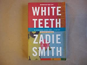 White Teeth. Uncorrected Proof Copy.: Smith, Zadie