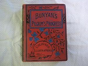 The Pilgrim's Progress from This World to: Bunyan. John