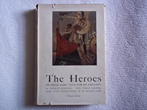 The Heroes or Greek Fairy Tales for My Children. Illustrated After Water-Colour Drawings By W. Ru...