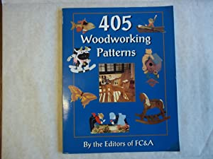 405 Woodworking Patterns By the Editiors of: Anon.