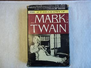 The Autobiography of Mark Twain. Including Chapters: Twain. Mark