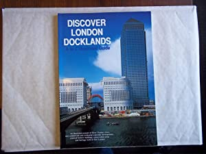 Discover London Docklands : A to Z: Naib, S.K.A.