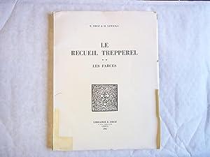 Le Recueil Trepperel. ** Les Farces.: Droz. E. &