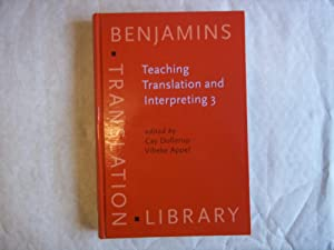 Teaching, Translation and Interpreting 3. New Horizons.: Dollerup. Cay/ Appel.