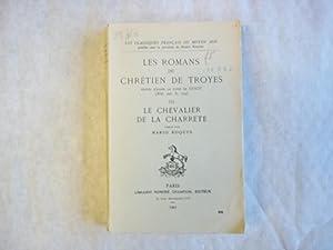 Les Romans De Chretien De Troyes. Volume: de Troyes, Chrétien;