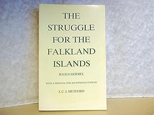 The struggle for the Falkland islands. A: Goenel. Julius