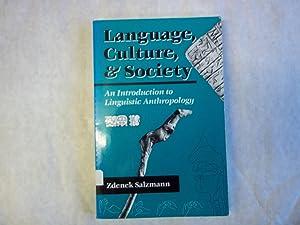 Language, Culture and Society : An Introduction: Salzmann, Zdenek