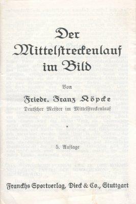 Der Mittelstreckenlauf im Bild.: Köpcke, Friedr. Franz,