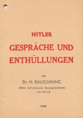 Hitler. Gespräche und Enthüllungen.: Rauschning, H[ermann],