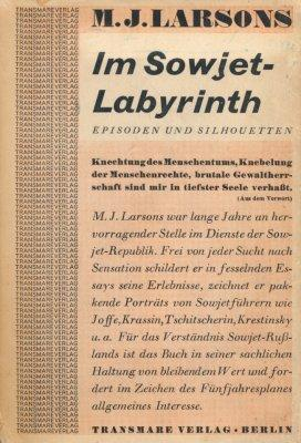 Im Sowjet-Labyrinth.: Larsons, M. J.