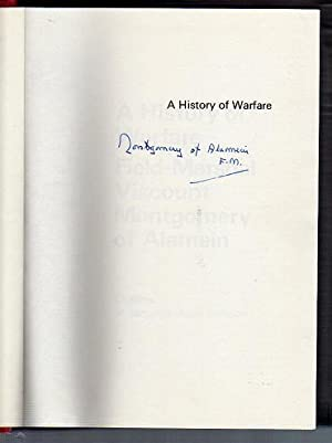 A History of Warfare: Field Marshall Viscount Montgomery of Alamein