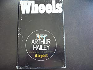 Wheels.: Hailey, Arthur