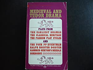 Medieval and Tudor Drama.: Gassner, John. Editor.