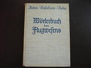 Worterbuch des Flugwesens.: Anders, Karl and