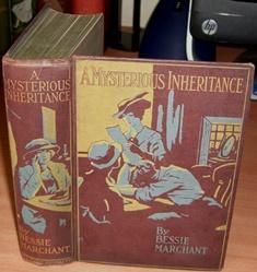 A Mysterious Inheritance.: MARCHANT Bessie.
