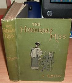 The Honourable Miss.: MEADE L. T. Illustrated by Everard Hopkins.
