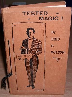 Tested Magic!: WILSON Eric P.