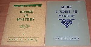Studies in Mystery. More Studies in Mystery. 2 volumes.: LEWIS Eric C.
