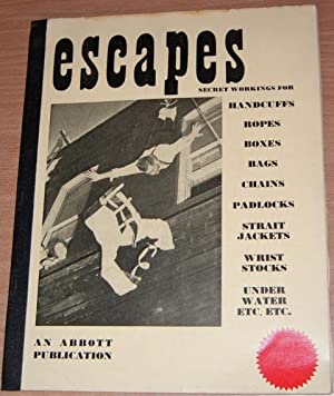 Escapes. Secret Workings for Handcuffs.: ABBOTT Percy.