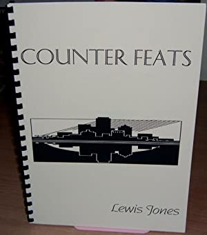 Counter Feats. With Signed Presentation Inscription from the Author.: JONES Lewis.