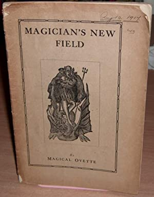 Magician's New Field.: MAGICAL OVETTE.