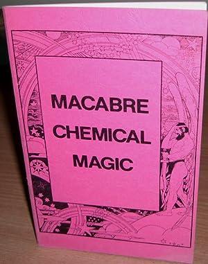 Macabre Chemical Magic.: BOTWINIK Bernard Bebe.