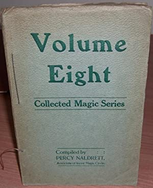 Volume Eight. Collected Magic Series.: NALDRETT Percy.