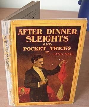 After Dinner Sleights.: NEIL C. Lang.