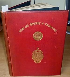 Origin and Antiquity of Freemasonry.: CHURCHWARD Albert.
