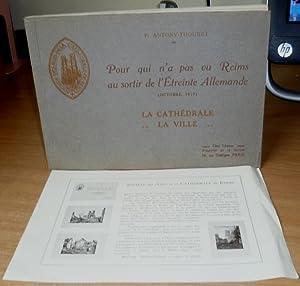 Pour qui n'a pas vu Reims au sortir de l'Etreinte Allemande (October 1918) La Cathedrale ...