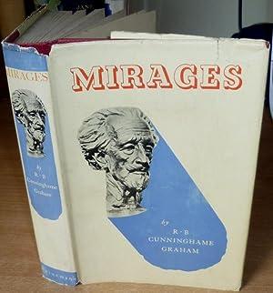 Mirages.: CUNNINGHAME GRAHAM R.B.