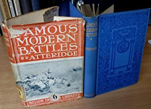 Famous Modern Battles. Shilling Library Edition in Dust Jacket.: ATTERIDGE A.Hilliard,