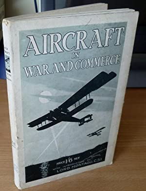 Aircraft in War and Commerce.: BERRY W.H.