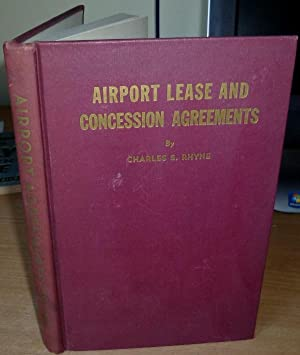Airport Lease and Concession Agreements.: RHYNE Charles S.