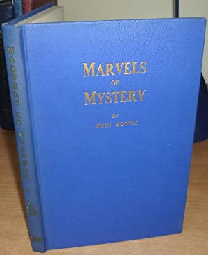 Marvels of Mystery.: BOOTH John.