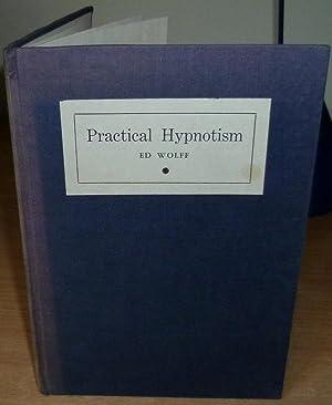 Practical Hypnotism.: HYPNOTISM. WOLFF Ed