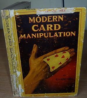Modern Card Manipulation.: NEIL C. Lang.