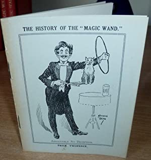 The History of the Magic Wand.: JOHNSON George.