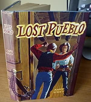 Lost Pueblo.: GREY Zane.