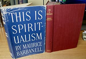 This is Spiritualism.: BARBANELL Maurice.