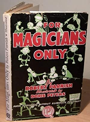 For Magicians Only.: PARRISH Robert.