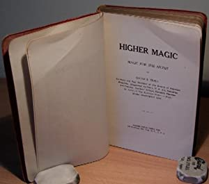 Higher Magic. Signed De Luxe edition.: TEALE Oscar S.