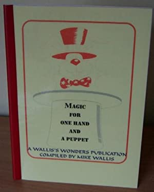 Magic for One Hand and a Puppet.: WALLIS Mike.