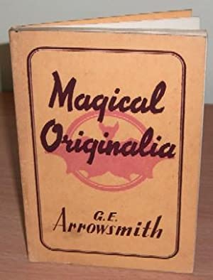 Magical Originalia.: ARROWSMITH G.E.