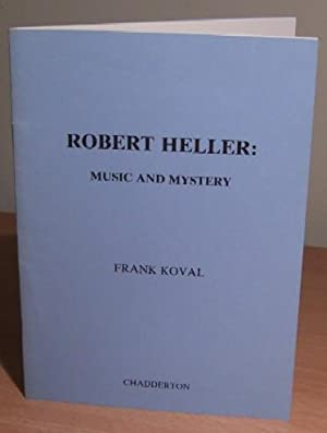 Robert Heller: Music and Mystery. LSE, with presentation Inscription from the Author.: KOVAL Frank.