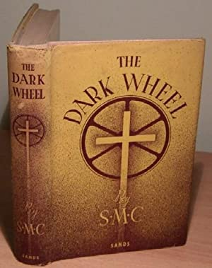 The Dark Wheel.: S. M. C.