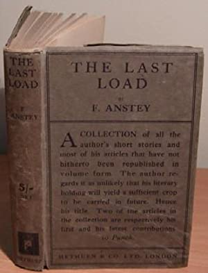 The Last Load. Stories and Essays.: ANSTEY F.
